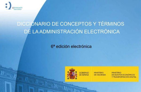 Diccionario de conceptos y términos de la administración electrónica