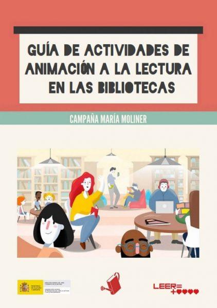 Guía de actividades de animación a la lectura en las bibliotecas