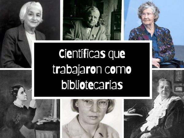 Científicas que trabajaron como bibliotecarias