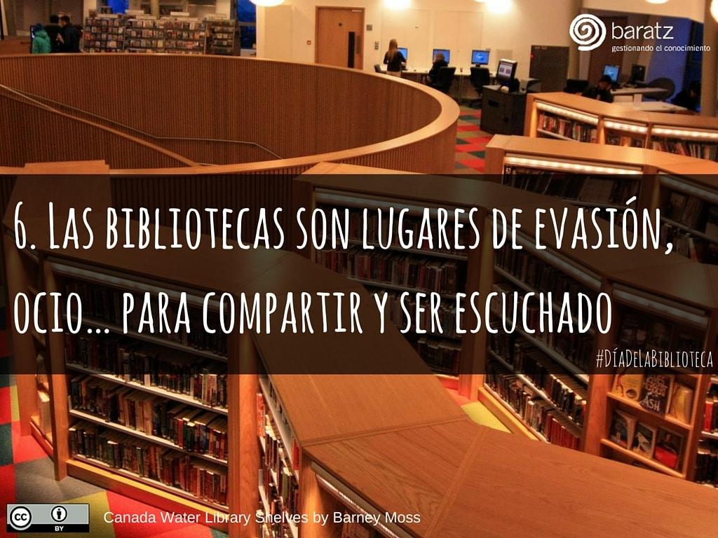 6. Las bibliotecas son lugares de evasión, ocio… para compartir y ser escuchado