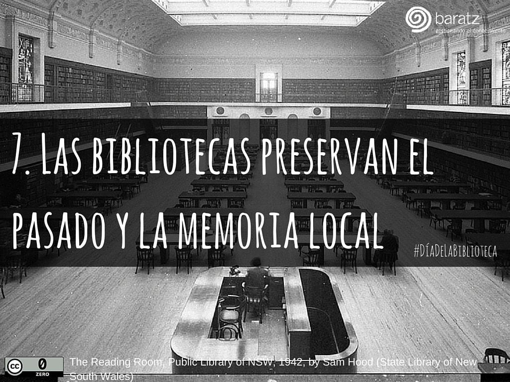 7. Las bibliotecas preservan el pasado y la memoria local