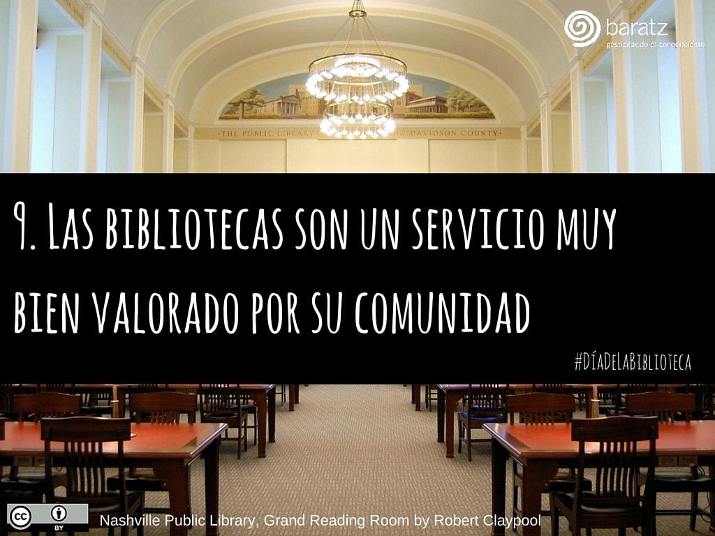 9. Las bibliotecas son un servicio muy bien valorado por su comunidad