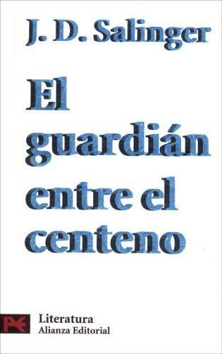 El guardián entre el centeno, de J. D. Salinger
