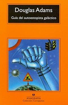 La guía del autoestopista galáctico