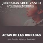 Las Jornadas Archivando claves desde la perspectiva social y científica