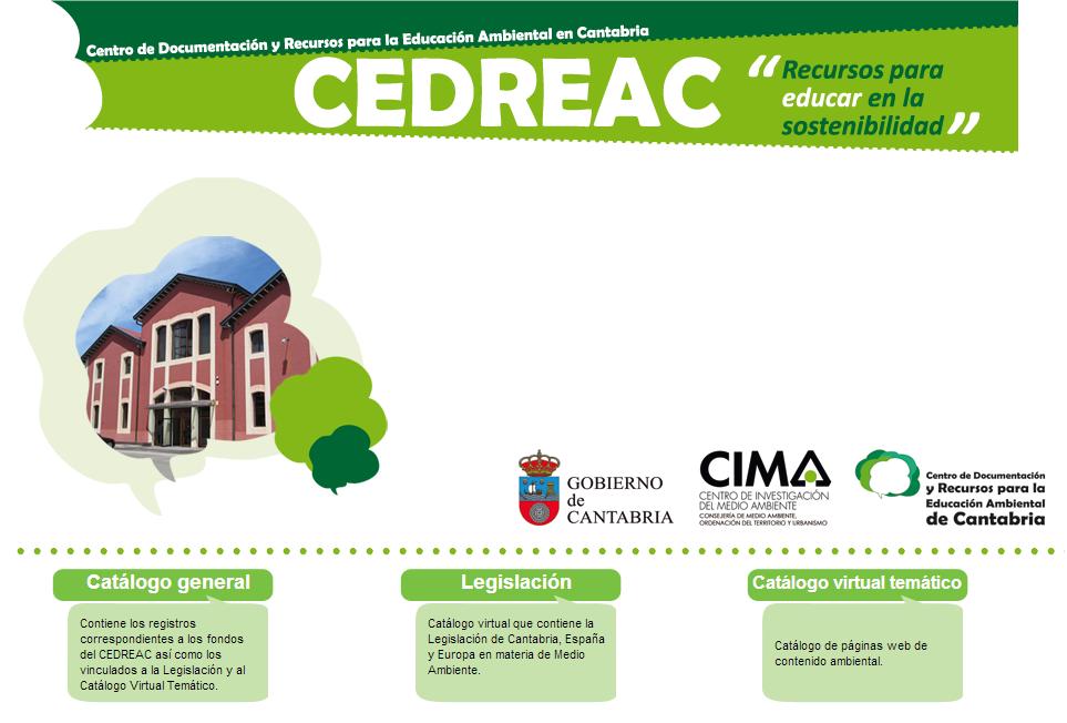 Centro de Documentación y Recursos para la Educación Ambiental en Cantabria (CEDREAC)